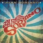 Joan Soriano - La Familia Soriano